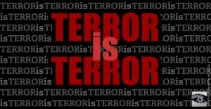 Terror Is Terror